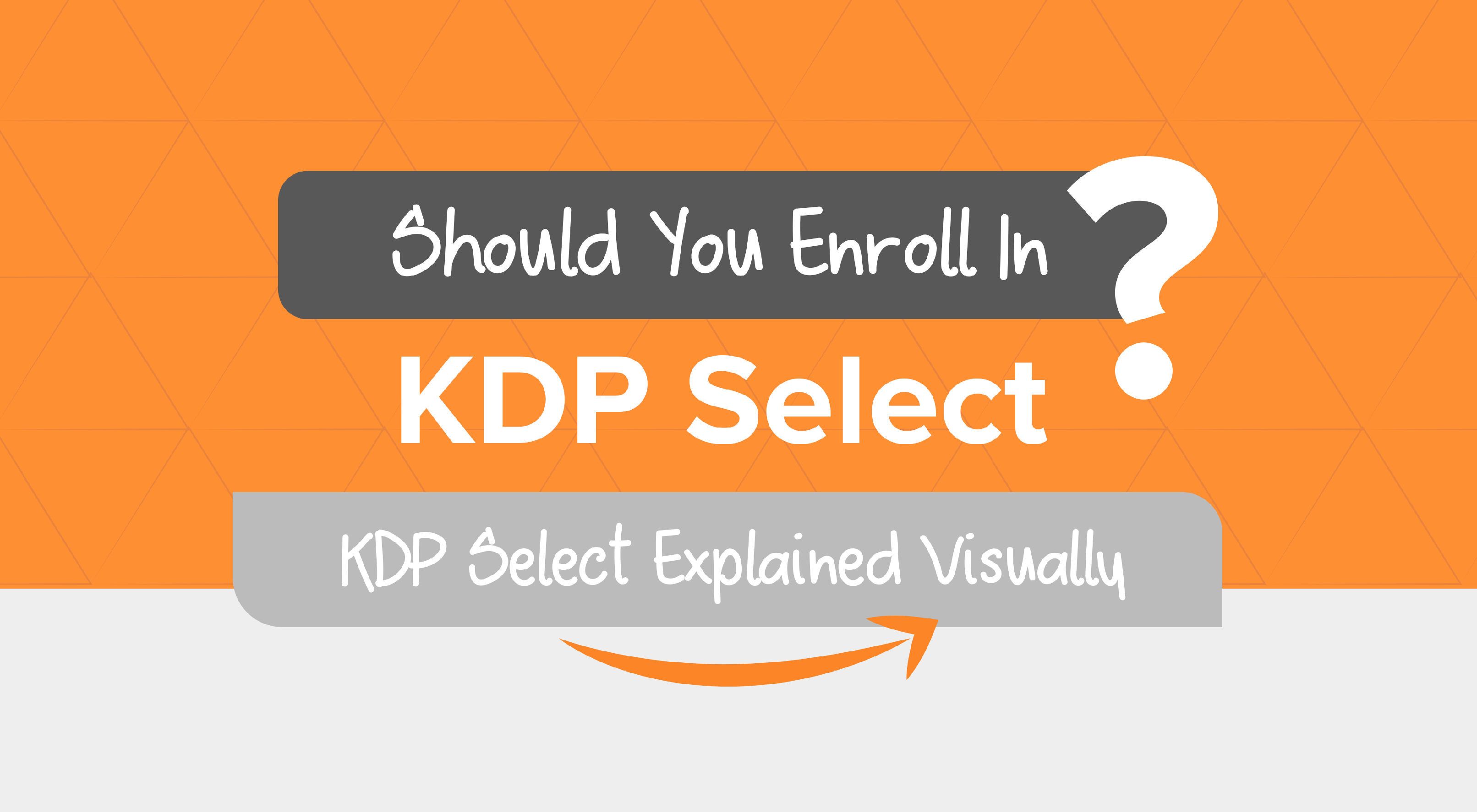 Should You Enroll in KDP Select? KDP Select Explained Visually (Infographic)