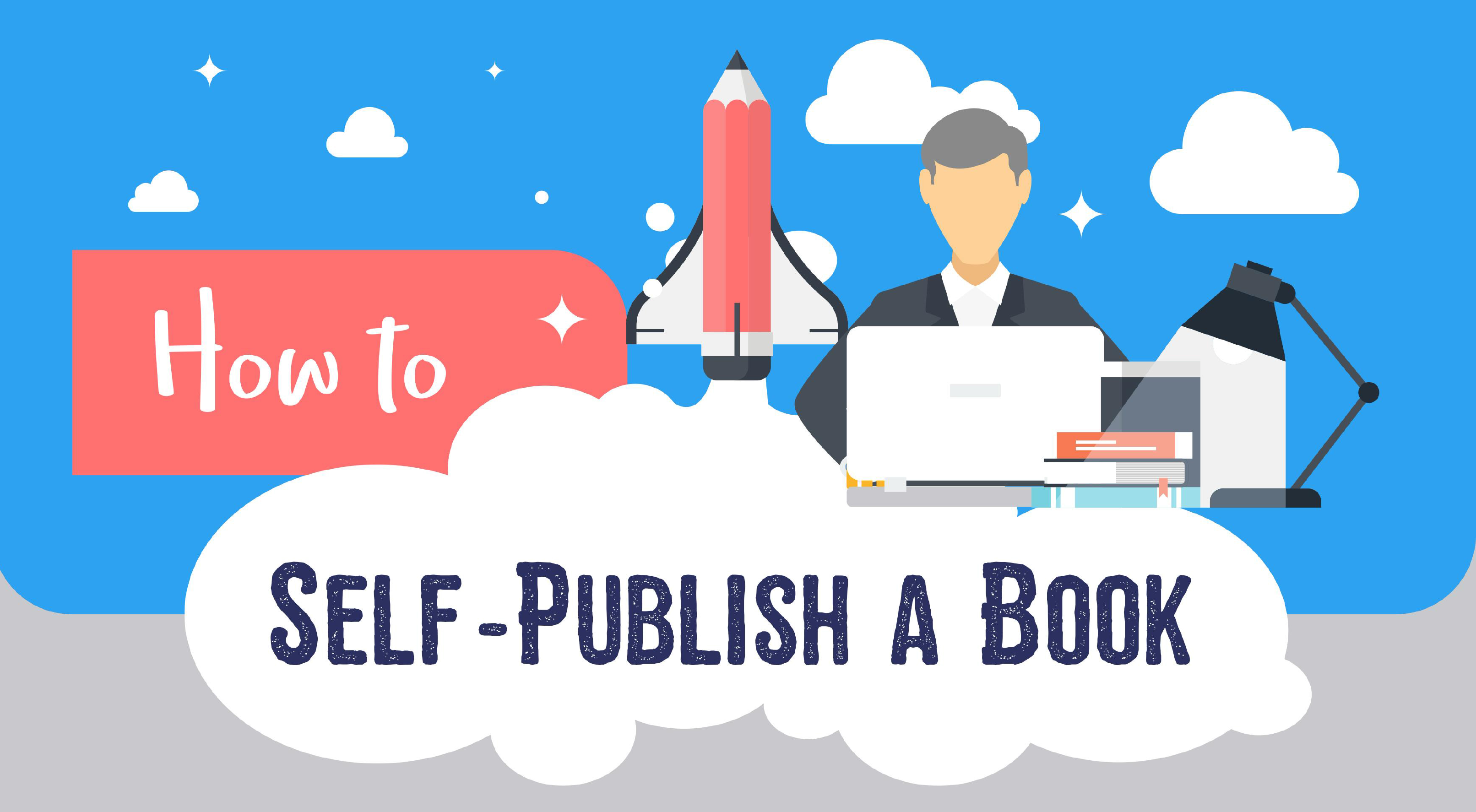 How to Self-Publish a Book – A Visual Guide (Infographic)